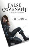 False Covenant (A Widdershins Adventure)