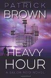 Heavy Hour: A Salem Reid Novel