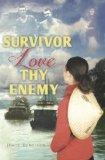 Survivor Love Thy Enemy