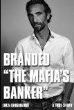 Branded 'The Mafia's Banker'