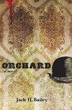 Orchard: A Novel