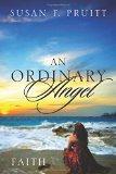 An Ordinary Angel: Faith