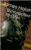 Syncopated Rhythm: A Novella