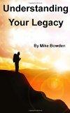 Understanding Your Legacy