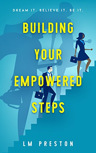 Building Your Empowered Steps.jpg