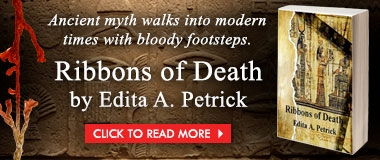 Ribbons of Death by Edita A Petrick