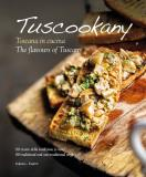 Tuscookany: The flavours of Tuscany
