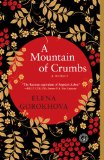 A Mountain of Crumbs: A Memoir by Elena Gorokhova
