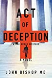 Act of Deception: A Medical Thriller (A Doc Brady Mystery)