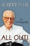 All Out!: An Autobiography by Albert Ellis