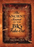 The Ancient Secret of the BIG Fake-Out: Fake-Outs are the framework behind the divine structure of life!