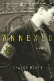 Annexed: A Novel by Sharon Dogar