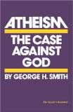 Atheism: The Case Against God by Victor Stenger