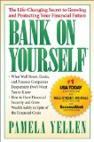 Bank On Yourself: The Life-Changing Secret to Protecting Your Financial Future by Pamela Yellen