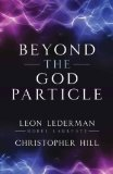 Beyond the God Particle