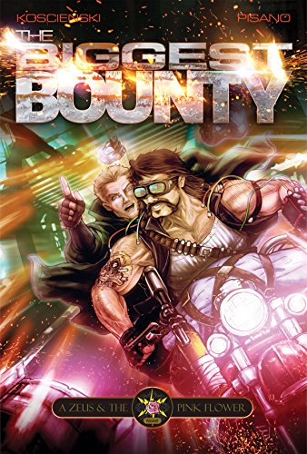 The Biggest Bounty (A Zeus and the Pink Flower Novel Book 1)