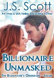 Billionaire Unmasked: The Billionaire's Obsession ~ Jason