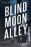 Blind Moon Alley: A Jersey Leo Novel