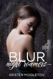 Blur (Night Roamers) [Kindle Edition]