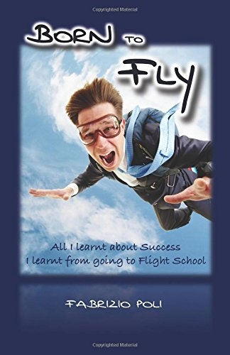 Born to Fly: What I Learnt About Success at Flight School
