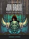 Jon Bragg Blue Essence
