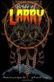Bride of Larry
