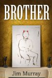BROTHER [Kindle Edition]