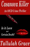 Casanova Killer, An SSCD Crime Thriller [Kindle Edition]