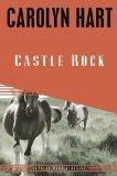 Castle Rock (Carolyn Hart Classics)