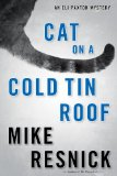 Cat on a Cold Tin Roof: An Eli Paxton Mystery (Eli Paxton Mysteries)