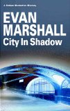 City in Shadow (Hidden Manhattan Mysteries) by Evan Marshall