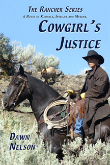 Cowgirl's Justice: A Novel of Romance, Intrigue and Murder by Dawn Nelson