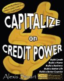 Capitalize on Credit Power by Alexis Stuart