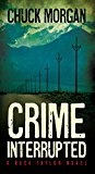 Crime Interrupted: A Buck Taylor Novel