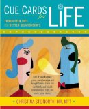 Cue Cards for Life: Thoughtful Tips for Better Relationships