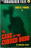 The Case of the Cursed Dodo (The Endangered Files) (Volume 1)