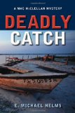 Deadly Catch: A Mac McClellan Mystery (Mac Mcclellan Mysteries)