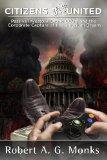 Citizens DisUnited: Passive Investors, Drone CEOs, and the Corporate Capture of the American Dream