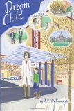 Dream Child: Dreams, Book 3 (Volume 3)