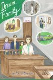 Dream Family: Dreams, Book 4 (Volume 4)