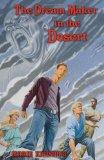 The Dream Maker in the Desert by Marie Krushing
