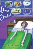 Dream Student: Dreams, Book 1 (Volume 1)