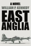 East Anglia by William P. Kennedy