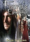 Fezariu's Epiphany (The Elencheran Chronicles)