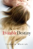 Evitable Destiny