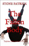 The Fallen Body (Taylour Dixxon Series)