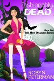 Fashionably Dead (Hot Damned Series Book 1)