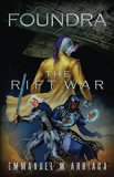 Foundra: The Rift War (Foundra Series Book 1)