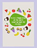Fruits & Vegetables of the World Coloring Book