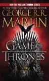 A Game of Thrones: A Song of Ice and Fire: Book One - by George R. R. Martin